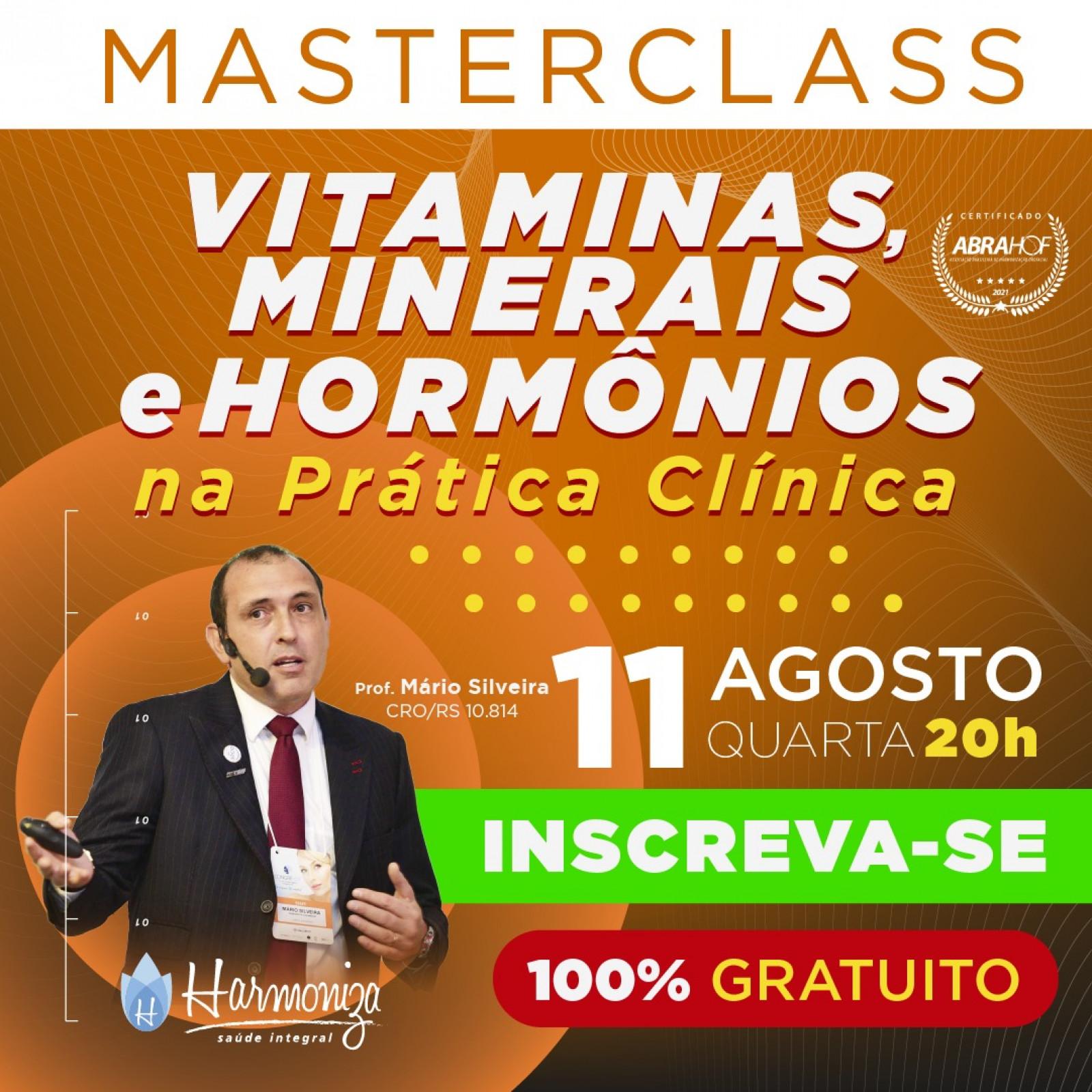 MasterClass:  Vitaminas, Minerais e Hormônios na prática clínica